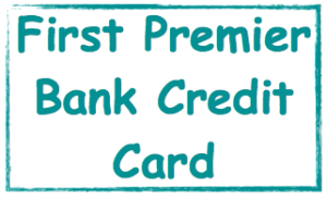 First Premier Bank Credit Card Image