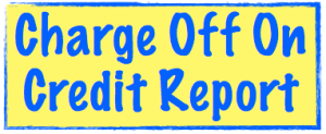 Charge off on credit report image