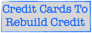 Credit cards to rebuild credit image