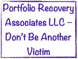portfolio recovery associates llc don t be another victim