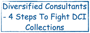 diversified consultants 4 steps to fight dci collections