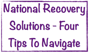 national recovery solutions four tips to navigate