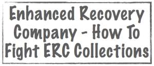 enhanced recovery company how to fight erc collections