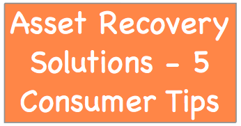 asset recovery solutions 5 consumer tips