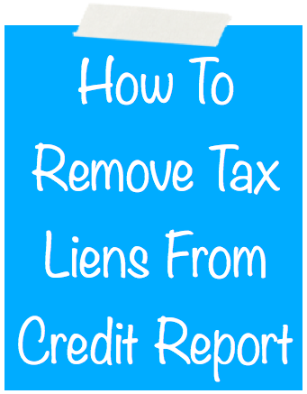 Tax lien removed from credit report