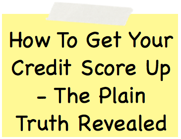 How To Get Your Credit Score Up Image